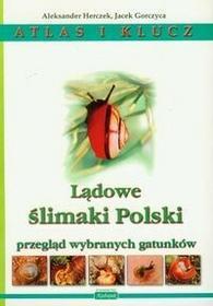 WYDAWNICTWO INNOWACJE EDUKACJA A. KUBAJAK LĄDOWE ŚLIMAKI POLSKI