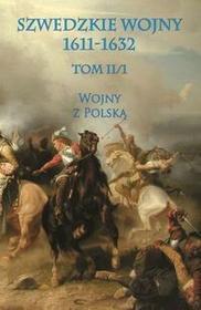 Napoleon V Szwedzkie wojny 1611-1632 - Michał Paradowski
