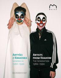 Artyści z Krakowa Generacja 1980-1990 - Muzeum Sztuki Współczesnej w Krakowie