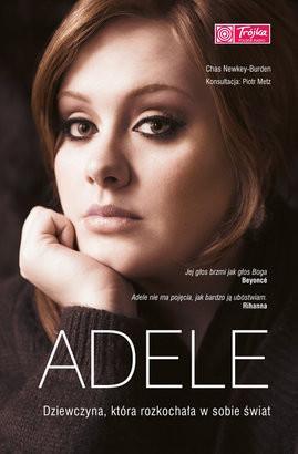 Pascal Chas Newkey-Burden Adele. Dziewczyna, która rozkochała w sobie świat