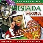 Various Artists Biesiada włoska - Ciao Bambino. CD Various Artists