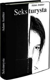 Self-publishing Seksturysta - Adam Ambler