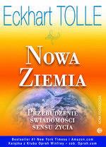 Medium Nowa Ziemia. Przebudzenie świadomości sensu życia - Eckhart Tolle