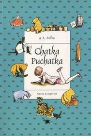 Nasza Księgarnia Chatka Puchatka - Alan Alexander Milne