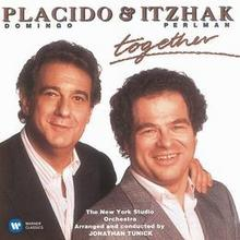 Together CD) Placido Domingo Itzhak Perlman The New York Studio Orchestra Jonathan Tunick