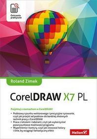 Helion CorelDRAW X7 PL Ćwiczenia praktyczne - Roland Zimek