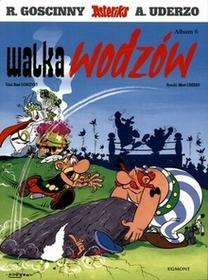 Egmont Rene Goscinny, Albert Uderzo Asteriks: Walka wodzów. Tom 6