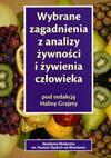 Wybrane zagadnienia z analizy żywności i żywienia człowieka