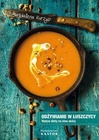 CODEX Odżywianie w łuszczycy - Magdalena Kurzyp