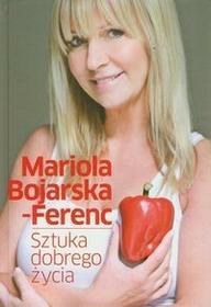 Olesiejuk Sp. z o.o. Bojarska-Ferenc Mariola Sztuka dobrego życia