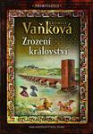 Opinie o Ludmila Vaňková Přemyslovci - Zrození království Ludmila Vaňková