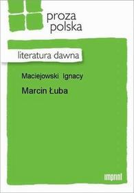 Marcin Łuba Ignacy Maciejowski EPUB)