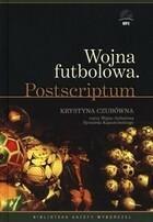Wojna futbolowa książka audio mp3 Ryszard Kapuściński