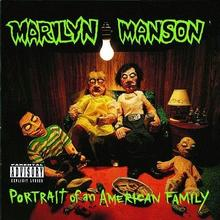 Portrait Of An American Family CD) Marilyn Manson