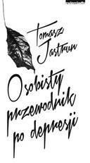 Zwierciadło Osobisty przewodnik po depresji - Tomasz Jastrun