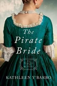 Barbour Pub Inc The Pirate Bride: Daughters of the Mayflower - Book 2
