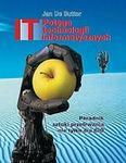 Potęga technologii informatycznych. Poradnik sztuki przetrwania nie tylko dla cio - Sutter Jan