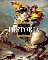 Wielcy Malarze 36 Historia Od Klasycyzmu do Realizmu Edipresse Polska