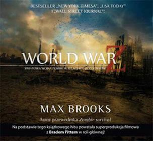 World War Z. Światowa wojna zombie w relacjach uczestników (audiobook CD) - Brooks Max