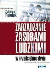 Poltext Zbigniew Pawlak Zarządzanie zasobami ludzkimi w przedsiębiorstwie
