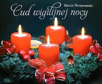 Edycja Świętego PawłaMarcin Romanowski Perełka 42. Cud wigilijnej nocy