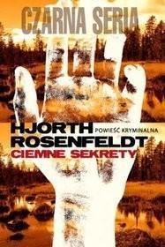 Czarna Owca Ciemne sekrety - Hjorth Rosenfeldt