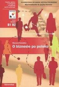 O biznesie po polsku Marzena Kowalska