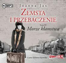 StoryBox.pl Zemsta i przebaczenie Tom 4 Morze kłamstwa Joanna Jax