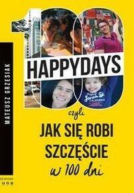 Helion 100 happydays czyli jak się robi szczęście w 100 dni