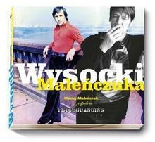 Wysocki Maleńczuka CD) Maciej Maleńczuk Psychodancing