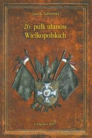 Taborski Jacek 26 Pułk Ułanów Wielkopolskich / wysyłka w 24h
