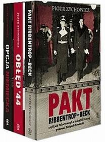 Rebis Pakiet Zychowicz. Pakt Ribentrop-Beck, Obłęd 44, Opcja niemiecka - Piotr Zychowicz