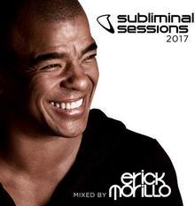 Subliminal Sessions 2017 CD) Morillo Erick