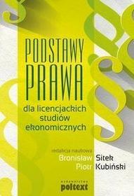 Poltext Bronisław Sitek, Piotr Kubiński Podstawy prawa dla licencjackich studiów ekonomicznych