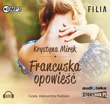 StoryBox.pl Francuska opowieść. Audiobook. Mirek Krystyna