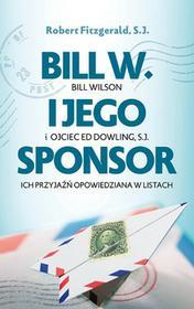 Fronda Bill W. i jego sponsor - Fitzgerald Robert