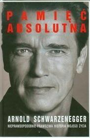 Albatros Schwarzenegger Arnold Pamięć absolutna. Nieprawdopodobnie prawdziwa historia mojego życia