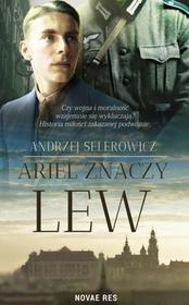 Novae Res Ariel, znaczy lew Andrzej Selerowicz