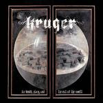 Kruger For Death Glory And The End Of The World Digipack)