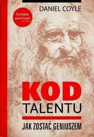 PENELOPA Kod Talentu. Jak zostać geniuszem - Daniel Coyle
