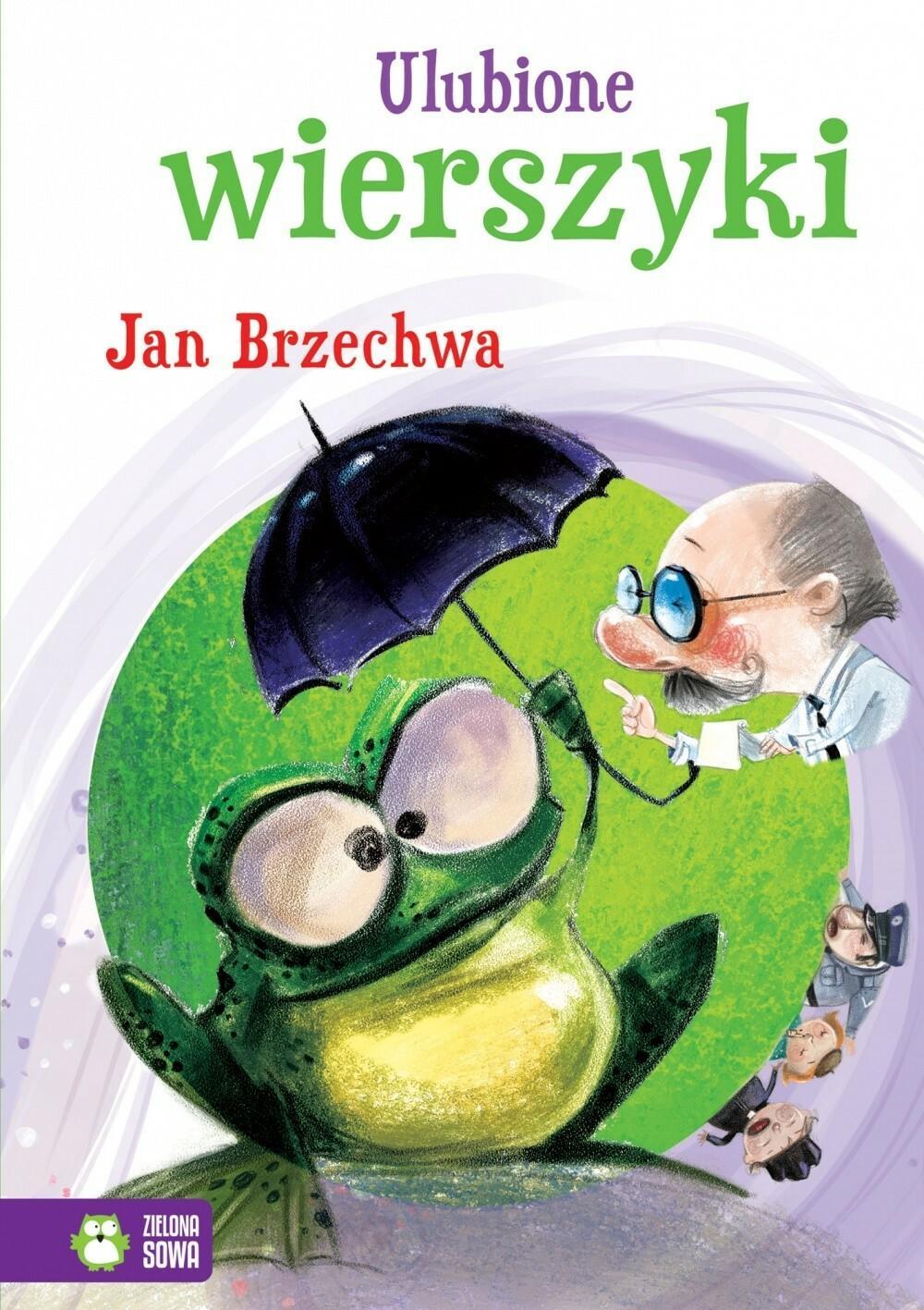 Zielona Sowa Ulubione wierszyki Jan Brzechwa - Zielona Sowa
