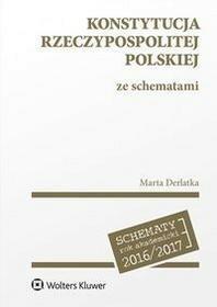 Wolters Kluwer Konstytucja Rzeczypospolitej Polskiej ze schematami - MARTA DERLATKA