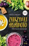 Zatrzymaj Hashimoto Wzmocnij tarczycę! Marek Zaremba
