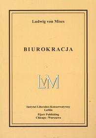 Biurokracja - Mises Ludwig