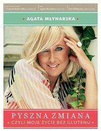 Burda książki Pyszna zmiana - Agata Młynarska, Rydzewska Grażyna, Agnieszka Pęksa, Ewa Olejniczak