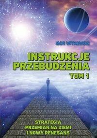 Witkowski Igor Instrukcje przebudzenia Tom 1 / wysyłka w 24h