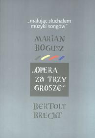 Malując słuchałem muzyki songów Opera za trzy grosze