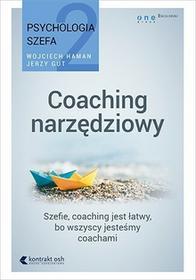 OnePress Psychologia szefa 2 Coaching narzędziowy - Wojciech Haman, Jerzy Gut