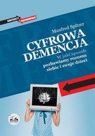 Dobra Literatura Cyfrowa demencja - Manfred Spitzer