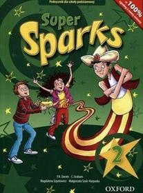 Oxford Język angielski Super Sparks 2 podręcznik Edukacja wczesnoszkolna / podręcznik dotacyjny - C. Graham, Paul A. Davies